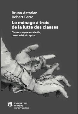 10113_LE-MENAGE-A-TROIS-DE-LA-LUTTE-DES-CLASSES.10113_COUV